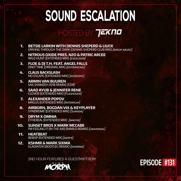 TEKNO pres. Sound Escalation 131 with Alex M.O.R.P.H.